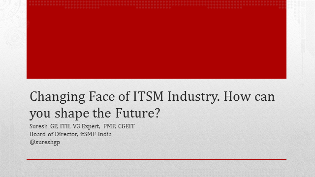 The Changing Face of the ITSM Industry – How can you shape the future?