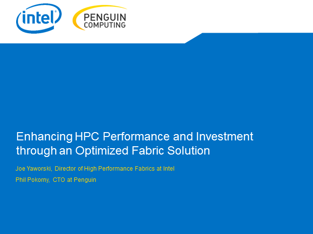 Enhancing HPC Performance and Investment Through Optimized Fabrics