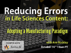 Reducing Errors in Life Sciences Content: Adopting a Manufacturing Paradigm