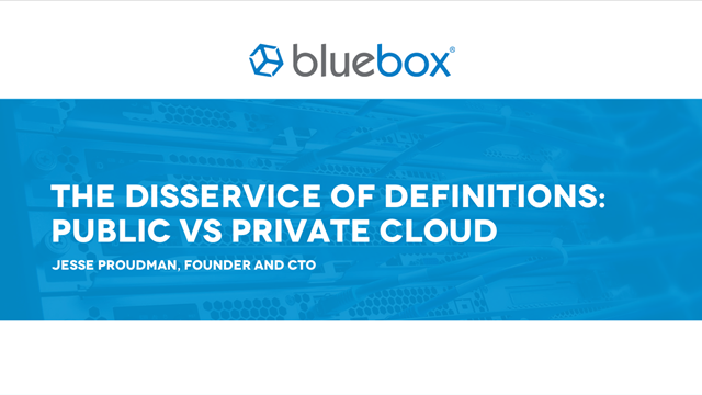 Public Vs Private Cloud: The Disservice of Definitions