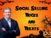 Social Selling Tricks AND Treats