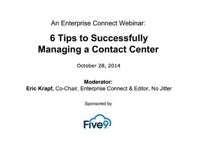 6 Tips for Managing a Contact Center in the Cloud