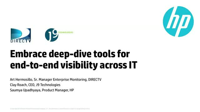 Embrace deep dive tools for end-to-end visibility across IT
