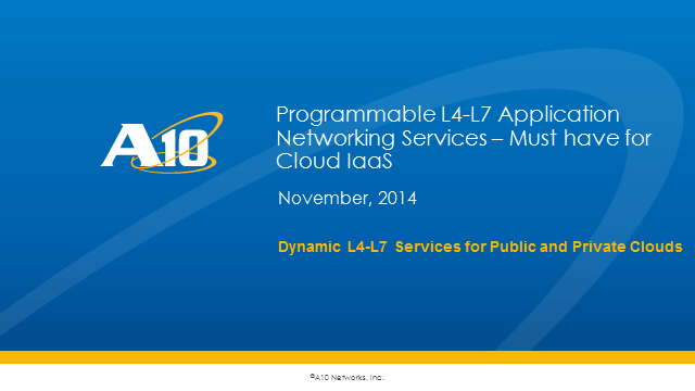 Programmable L4-L7 Application Networking Services – must have for Cloud IaaS