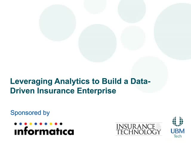 Leveraging Analytics to Build a Data-Driven Insurance Enterprise