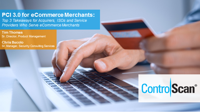 PCI 3.0 for eCommerce Merchants