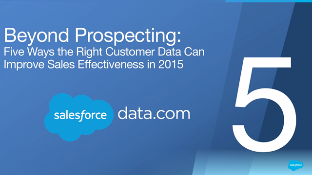 Five Ways the Right Customer Data Can Improve Sales Effectiveness in 2015