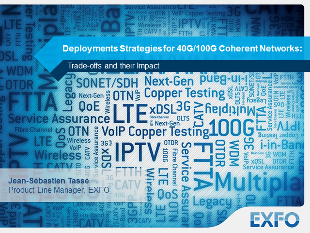 Deployment strategies for 40G/100G coherent networks: trade-offs and impacts