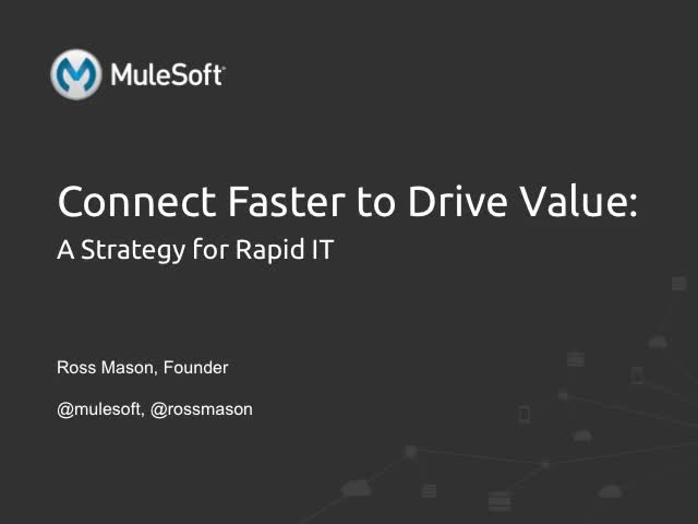 Connect Faster to Drive Value: A Strategy for Rapid IT