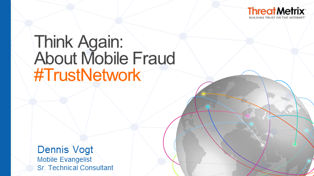 Think Again About Mobile Fraud