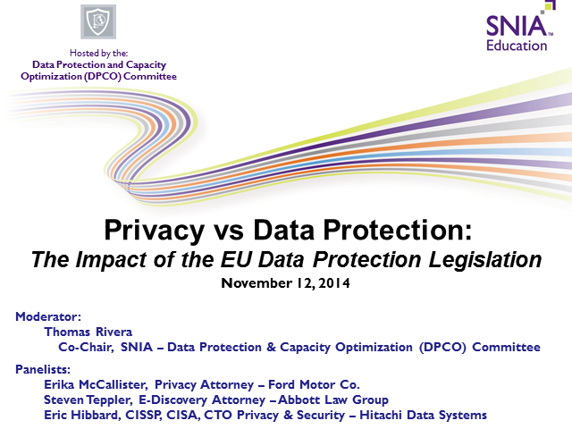 Privacy vs Data Protection - The Impact of the EU Data Protection Legislation
