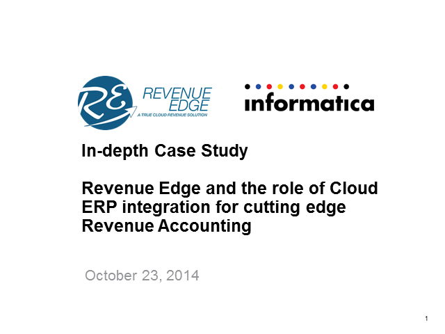 Revenue Automation with Revenue Edge & Integration to ERP with Informatica Cloud