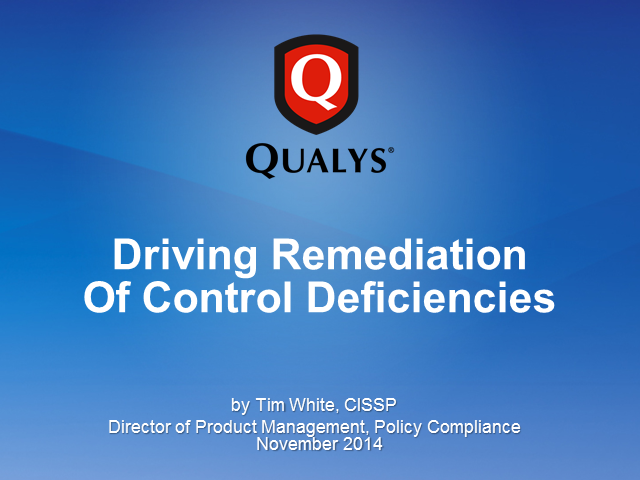 Driving Remediation of Control Deficiencies