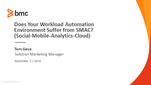 Bring Workload Automation into the Era of SMAC (Social–Mobile–Analytics–Cloud)