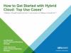 How to Get Started with Hybrid Cloud: Top Use Cases