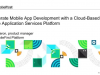 Accelerate Mobile App development with Cloud Based Mobile Application Services