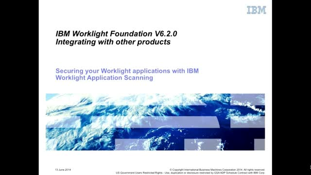 Securing Your Worklight Applications with IBM Worklight Applicatin Scanning