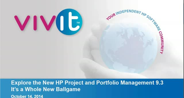 Explore the New HP Project and Portfolio Management 9.3 It's a Whole New Ballgam