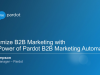 Maximize B2B Marketing with the Power of Pardot Marketing Automation