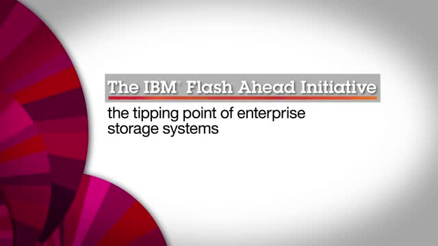 Flash ahead with IBM