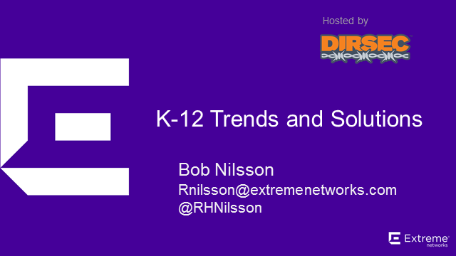 Extreme Networks K12 Solutions
