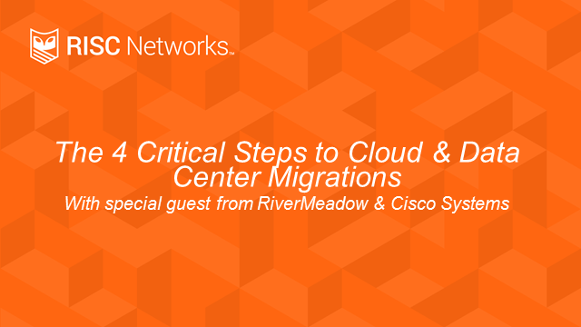 The 4 Critical Steps of Cloud and Data Center Migrations