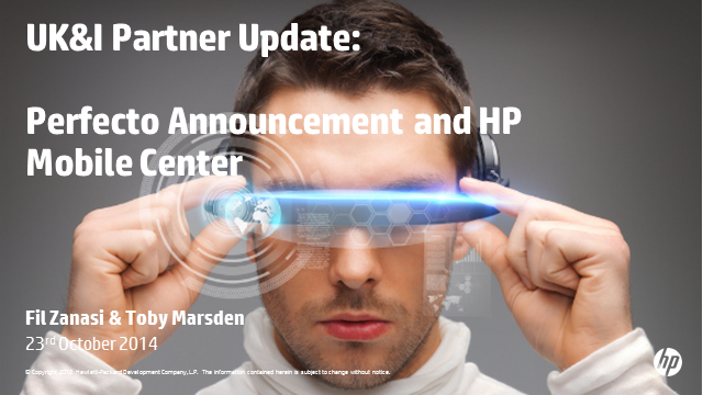HP launches Mobile Center and ends agreement with Perfecto Mobile.