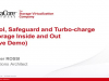 Pool, Safeguard and Turbo-charge Storage Inside and Out (Live Demo)