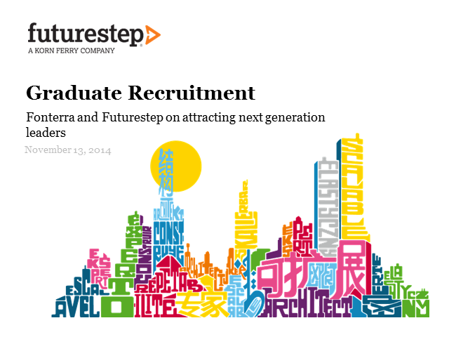 From College to Career: Fonterra and Futurestep attracting next gen leaders