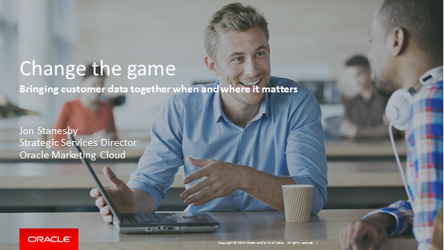 Change the Game - Bringing Customer Data Together When and Where it Matters