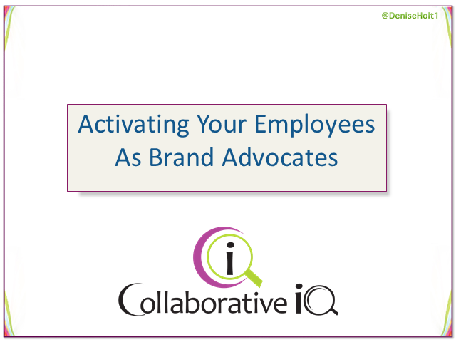 Activate Your Employees As Brand Advocates