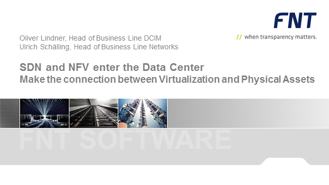 SDN and NFV enter the Data Center Center: Link between Virtualisation and Assets