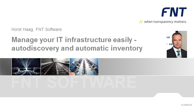 Manage your IT infrastructure easily - autodiscovery and automatic inventory
