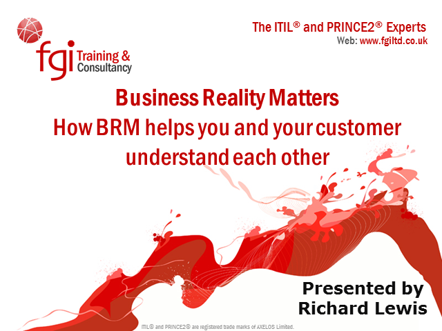 Business Reality Matters: How BRM helps you& your customer understand each other