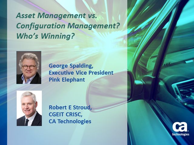 Asset Management vs. Configuration Management?  Who's Winning?