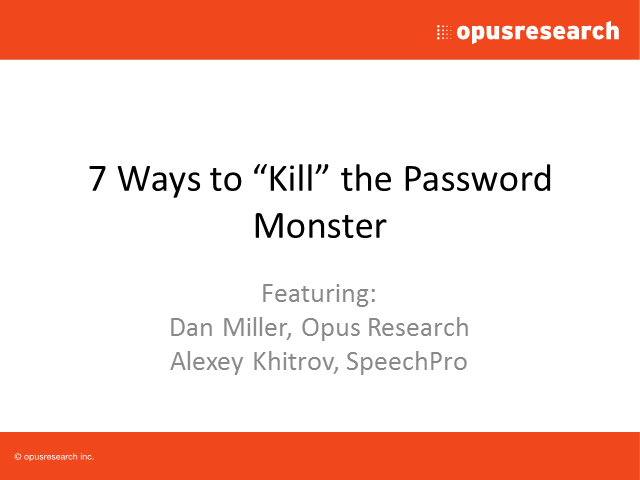 Seven Ways to 'Kill' PINs and Passwords