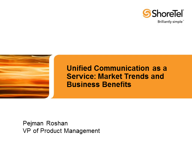 Unified Communications as a Service: Market Trends and Business Benefits