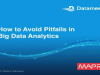 How to Avoid Pitfalls in Big Data