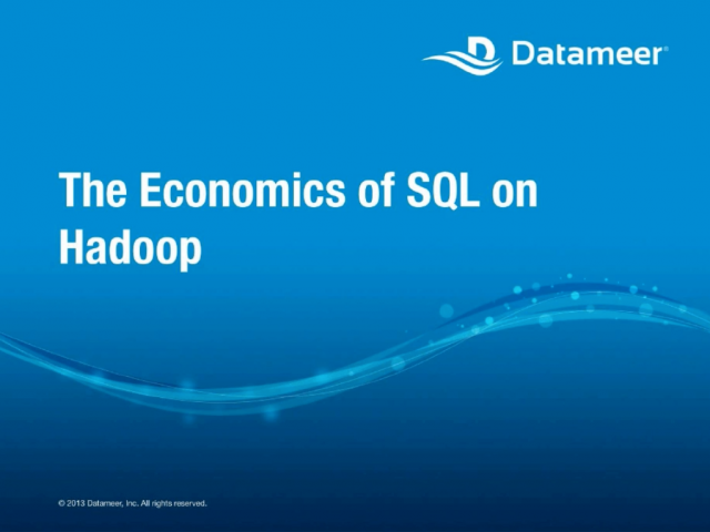 The Economics of SQL on Hadoop