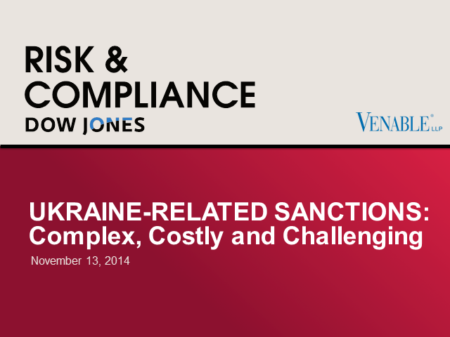 Ukraine-Related Sanctions: Complex, Costly...and Challenging