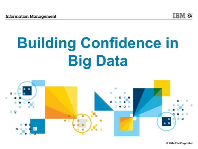 Build Confidence in Big Data