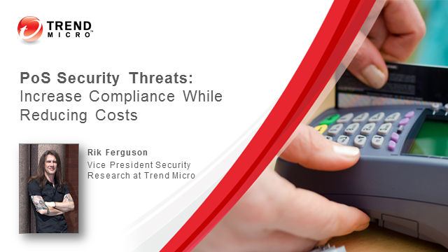 PoS Security Threats:  Increase Compliance While Reducing Costs