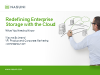 Redefining Enterprise Storage With The Cloud: What You Need to Know