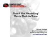 Knock Out Networking! How to Work the Room