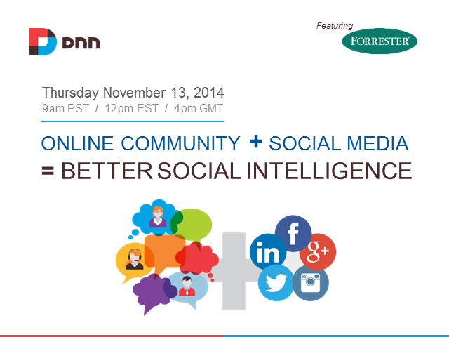 Online Community + Social Media = Better Social Intelligence