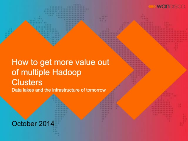 Get More Value out of Multiple Hadoop Data Centers - Hosted by O'Reilly Media