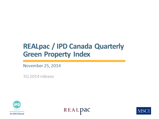 REALpac/IPD Canada Quarterly Green Property Index - 3Q 2014 results