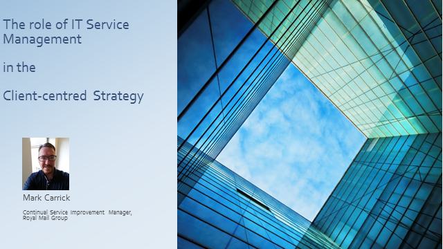The Role of IT Service Management is in the Client-Centred Strategy