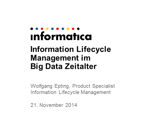 Information Lifecycle Management im Big Data Zeitalter