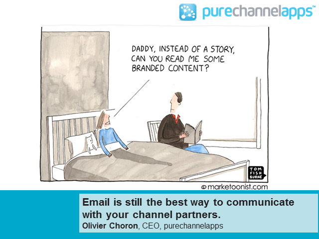 Email is still the best way to communicate with your channel partners